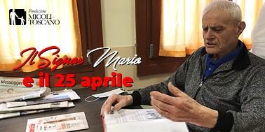 Il Signor Mario e il 25 aprile 1945.